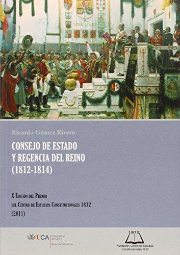 9788498284386: Consejo de estado y regencia del reino (1812-1814)