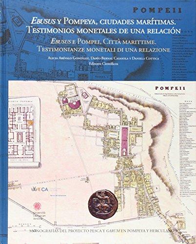 Ebusus y Pompeya, ciudades marítimas: testimonios monetales: Alicia Arévalo González