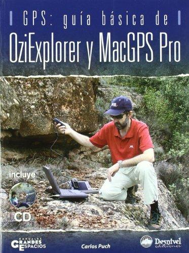 9788498290134: Oziexplorer Y Macgps Pro.G.Basica (L+Cd)