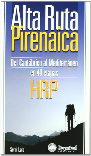 9788498290233: Alta ruta pirenaica (hrp) - del cantabrico al mediterraneo