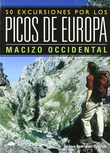9788498290356: Picos de Europa - macizo occidental - 50 excursiones