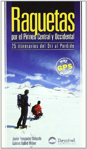 9788498290509: Raquetas por el pirineo central y occidental