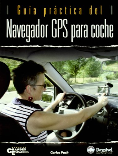 9788498290523: Guía práctica del navegador GPS para coche