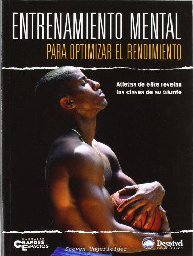 9788498290585: Entrenamiento mental para optimizar el rendimiento (Manuales Grandes Espacios)