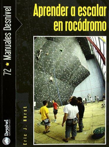 9788498290783: Aprender a escalar en rocódromo