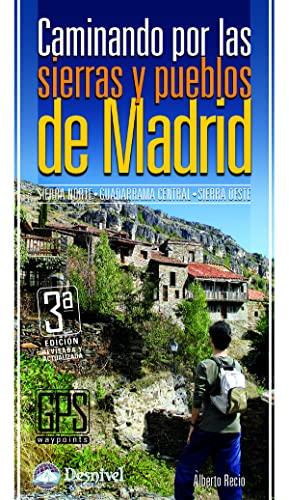 9788498291094: Caminando por las sierras y pueblos de Madrid