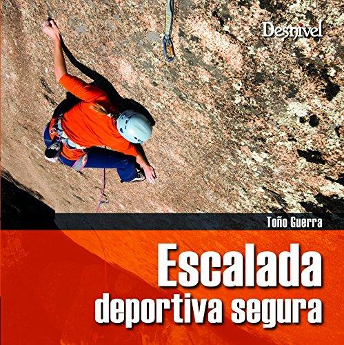 9788498291131: Escalada deportiva Segura (Manuales (desnivel))