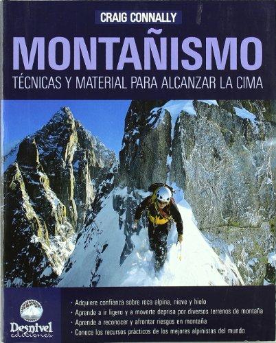 9788498291216: Montañismo. Técnicas y material para alcanzar la cima
