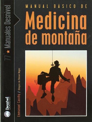 9788498291292: Manual básico de medicina de montaña: desde la ampolla al edema pulmonar de altitud