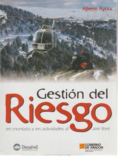 9788498291421: Gestión del riesgo en montaña y en actividades al aire libre