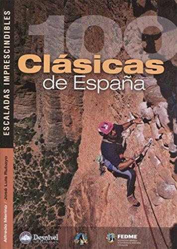 9788498291490: 100 clásicas de españa. Escaladas imprescindibles (Grandes Obras)