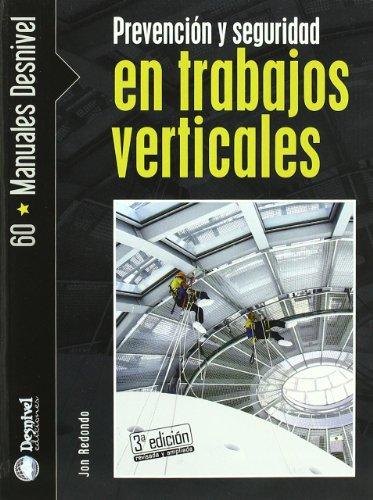 9788498291544: Prevención y seguridad en trabajos verticales