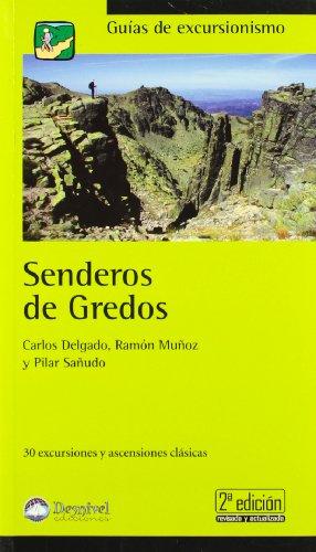 9788498291575: Senderos de gredos (2ª ed.) (Guias De Excursionismo)