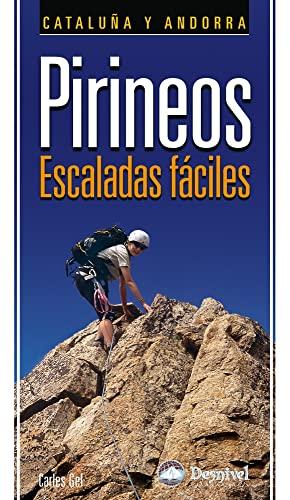 9788498291681: Pirineos, escaladas faciles - Cataluña y Andorra (Guias De Escalada)