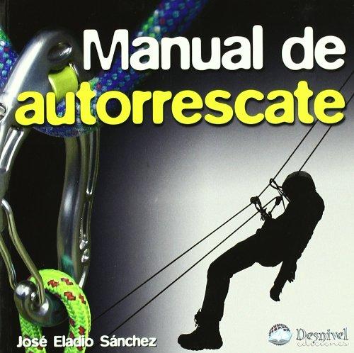 9788498291728: Manual de autorrescate (2ª ed.) (Manuales (desnivel))