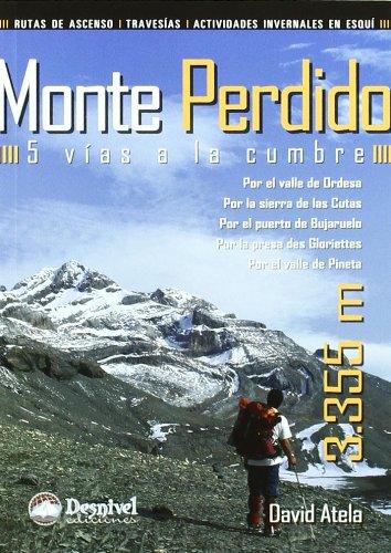 9788498291964: Monte perdido - 5 vias a la cumbre (Guias De Escalada)