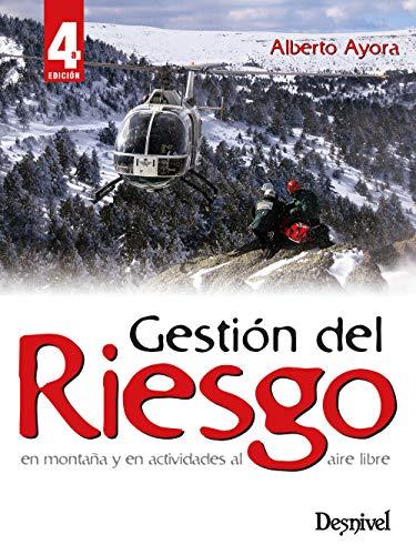 9788498292091: Gestión del riesgo en montaña y en actividades al aire libre (Manuales Desnivel)