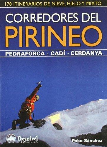 9788498292107: Corredores del pirineo - pedraforca-cadi-cerdanya (Guias De Escalada)