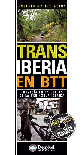 9788498292190: Transiberia en btt - travesia en 19 etapas de la peninsula iberica (Travesias En Btt)
