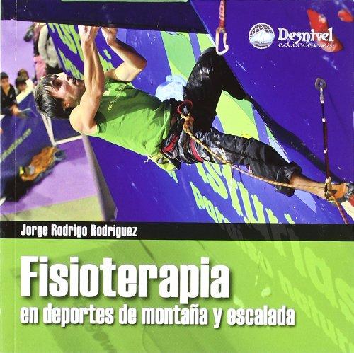 9788498292398: Fisioterapia en deportes de montaña y escalada