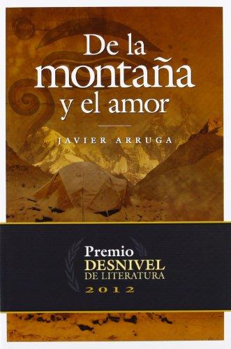 9788498292671: De La Montaña Y El Amor (Literatura (desnivel))