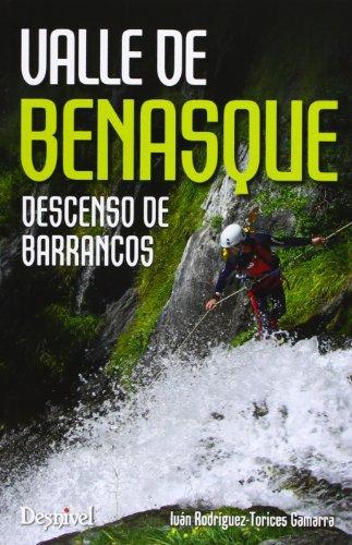 Imagen de archivo de VALLE DE BENASQUE. DESCENSO DE BARRANCOS a la venta por LM Libros