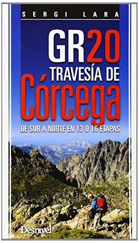 9788498293098: GR 20. TRAVESIA DE CORCEGA