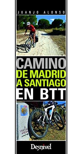 9788498293265: Camino de Madrid a Santiago en BTT