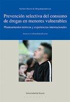 9788498300376: Prevencion Selectiva Del Consumo De Drogas En Menores Vulnerables (Drogodependencias)