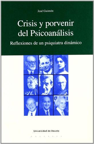 9788498301144: Crisis y porvenir del Psicoanálisis