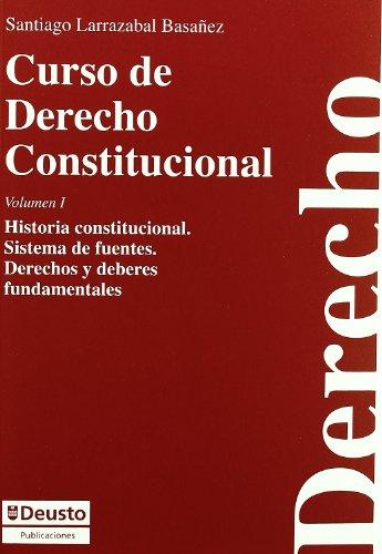 9788498301533: Curso De Derecho Constitucional -Vol.I-: 1