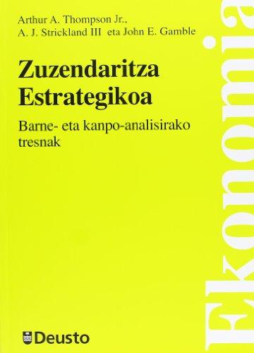 9788498303254: Zuzendaritza Estrategikoa: Barne- eta kanpo-analisirako tresnak (Economía)