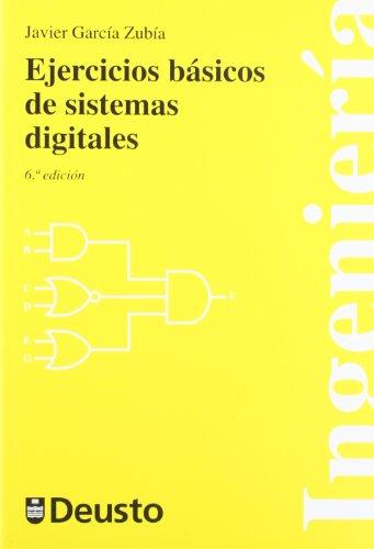 9788498303506: Ejercicios básicos de sistemas digitales (Ingeniería)