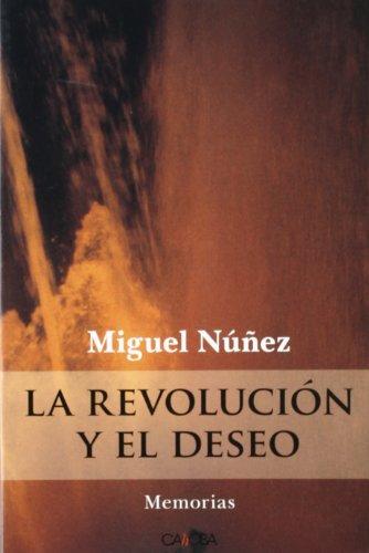 9788498320671: LA REVOLUCION Y EL DESEO