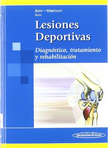 9788498350067: Lesiones Deportivas / Sports Injuries: Diagnostico, Tratamiento Y Rehabilitacion / Diagnostic, Treatment and Rehabilitation (Spanish Edition)