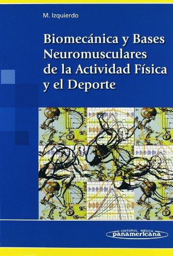 9788498350234: Biomecánica y Bases Neuromusculares de la Actividad Física y el Deporte