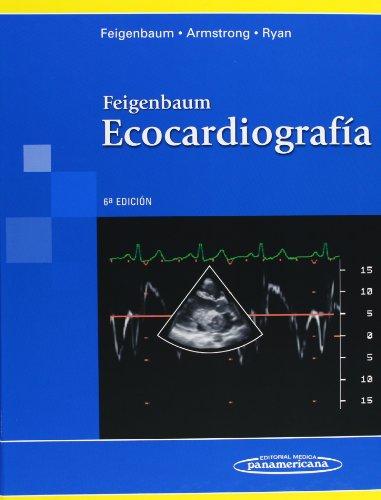 9788498350258: Feigenbaum Ecocardiografia/ Feigenbaum's Echocardiography (Spanish Edition)
