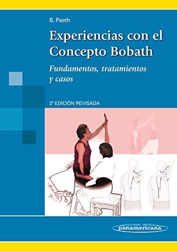 9788498350340: Experiencias con el Concepto Bobath, fundamentos, tratamientos y casos