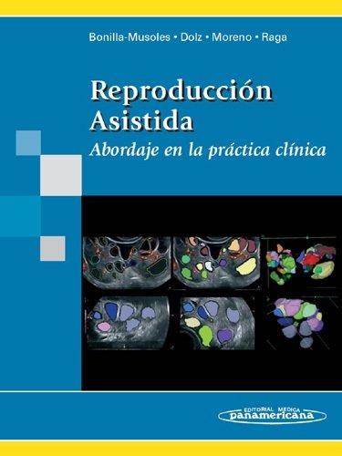9788498351569: Reproduccion asistida/ Assisted reproduction: Abordaje En La Practica Clinica/ Approach in Clinical Practice (Spanish Edition)