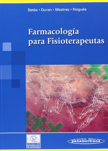 9788498351743: Farmacologia para fisioterapeutas/ Pharmacology for physiotherapists (Spanish Edition)