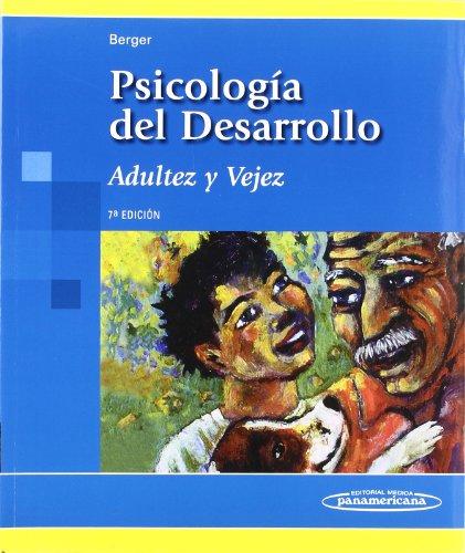 9788498351934: Psicologia del desarrollo/ Developmental psychology: Adultez Y Vejez/ Adulthood and Elderly (Spanish Edition)