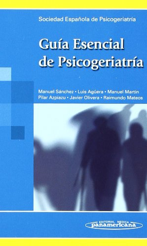 9788498352184: Guia esencial de psicogeriatria / Psychogeriatric essential guide (Spanish Edition)