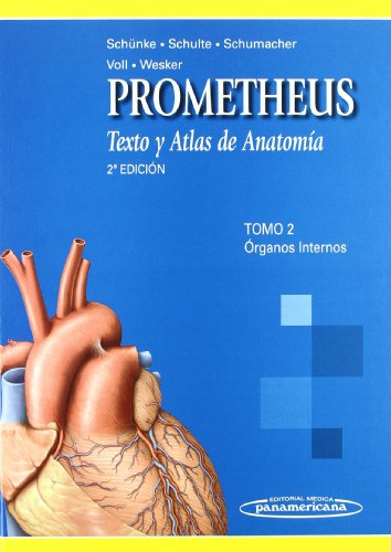PROMETHEUS: Texto Y Atlas De Anatomia. Organos Internos / Text and Anatomy Atlas. Internal ...