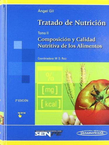 9788498352399: Tratado de nutricion / Nutrition Treatise: Composicion y calidad nutritiva de los alimentos / Composition and Nutritional Quality of Foods (Spanish Edition)