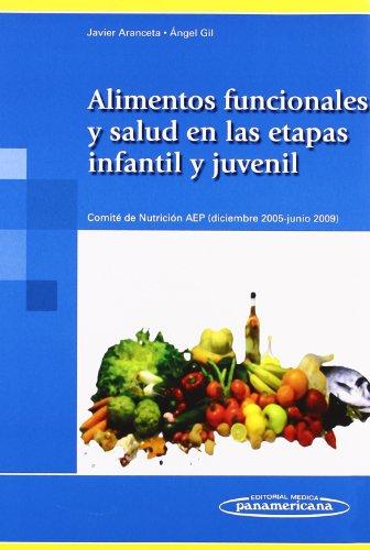 Alimentos funcionales y salud en la etapa: Aranceta Bartrina, Javier