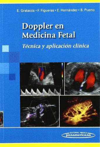 Doppler en medicina fetal / Doppler in: Gratacos, Eduard; Retuerta,