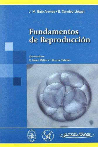 Fundamentos de reproducciÓn: Bajo Arenas, José