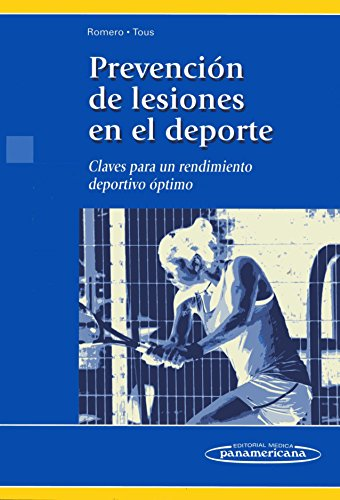 9788498352788: Prevencion de lesiones en el deporte / Prevention of sports injuries: Claves Para Un Rendimiento Deportivo Optimo / Keys to Optimal Athletic Performance (Spanish Edition)