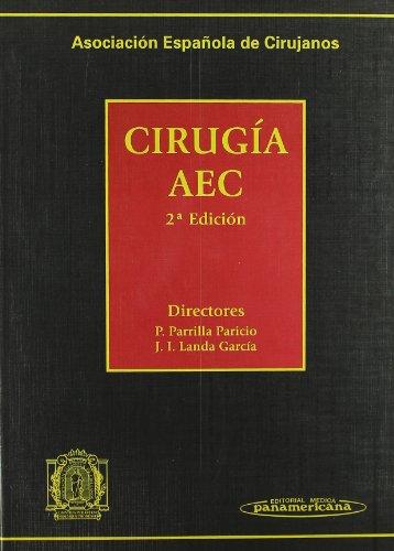 9788498352825: Asociación Española de Cirujanos. Cirugía AEC