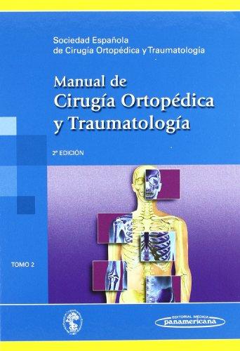 9788498353242: Manual de cirugia ortopedica y traumatologia / Manual of Orthopedic and Traumatology Surgery (Spanish Edition)